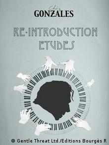 Buchcover Chilly Gonzales Re-Introduction Etudes (Foto: Gentle Threat Ltd./Editions Bourgès R)