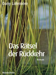 Buchcover Dany Laferriere Das Rätsel der Rückkehr