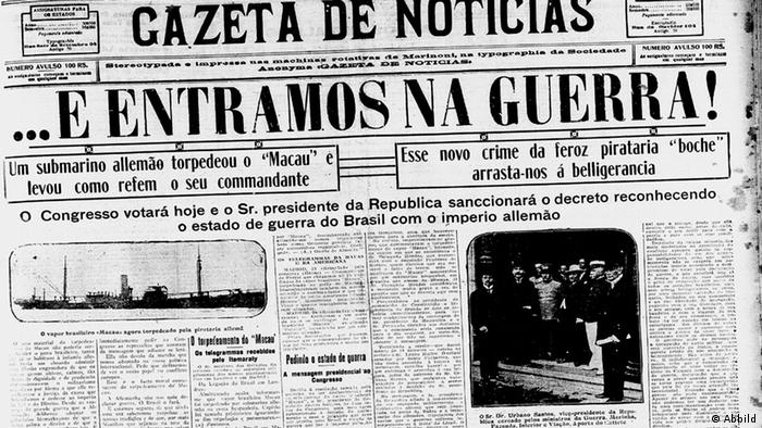 ...E entramos na Guerra!, anunciou o jornal Gazeta de Notícias em 26 de outubro de 1917