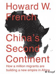 Buchcover Howard W. French China's Second Continent