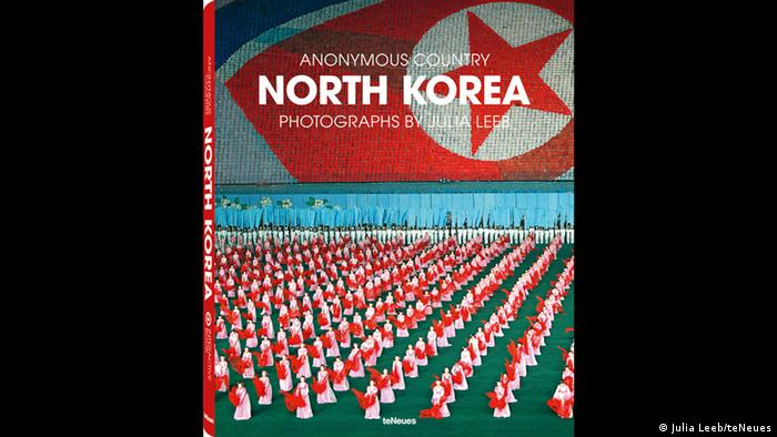 Buchcover North Korea - Anonymous Country von Julia Leeb teNeues Verlag
