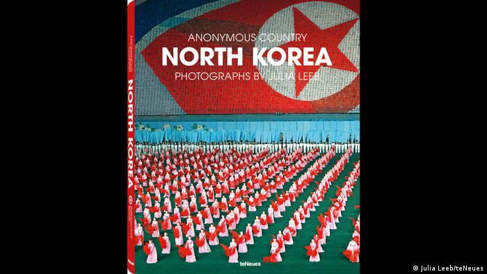 Buchcover North Korea- Anonymous Country von Julia Leeb te Neues Verlag