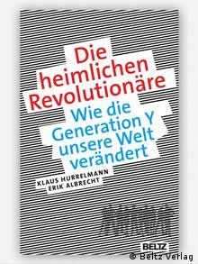 German book cover of Klaus Hurrelmann's new book The Secret Revolutionaries, Copyright: Beltz Verlag