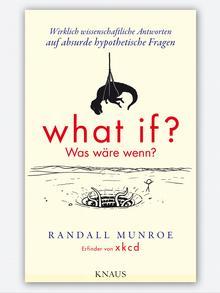 Cover von von What if? Was wäre wenn? - von Randall Munroe