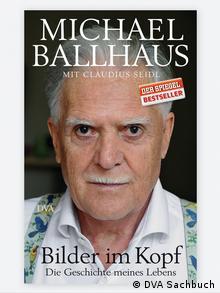 Buchcover Michael Ballhaus Bilder im Kopf Die Geschichte meines Lebens (Foto: Pressebild DVA Sachbuch, Verlagsgruppe Random House GmbH)
