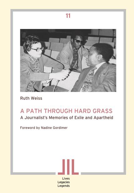 Basler Afrika Bibliographien Buchcover Ruth Weiss A Pass through Hard Grass. A Journalist's Memories of Exile and Apartheid