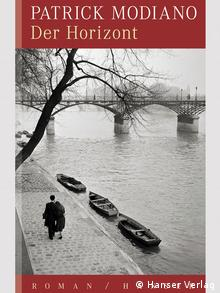 2014 Nobel Prize for literature Patrick Modiano book cover Der Horizont