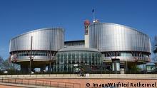 Europäischer Gerichtshof für Menschenreche