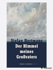 Buchcover Der Himmel meines Großvaters von Stefan Hertmans (Hanser Berlin)
