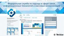 Quelle: https://twitter.com/roscomnadzor Das ist der offizielle Twitter-Account von Roskomnadzor. Das ist eine staatliche Aufsichtsbehörde u.a. für Internet. +++ Achtung: Nur zur Berichterstattung über diese Website zu verwenden! +++