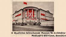 Ausstellung Russisches Bauhaus WChUTEMAS im Gropius-Bau Berlin