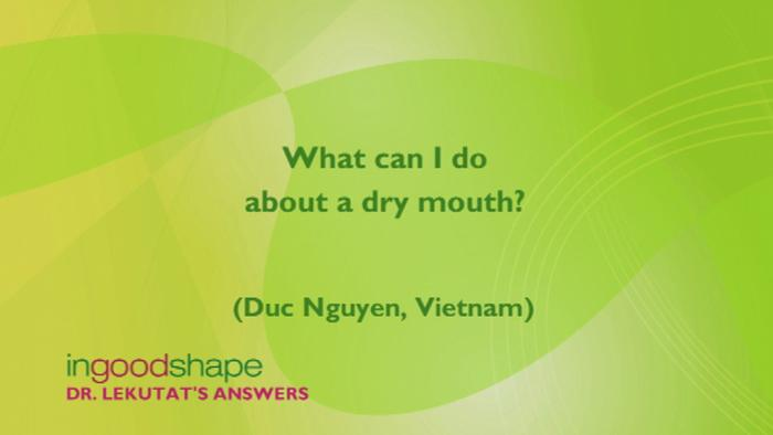 What can I do about a dry mouth?