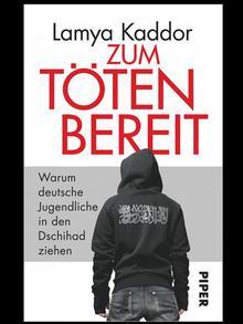 Deutschland Buchcover Zum töten bereit von Lamya Kaddor