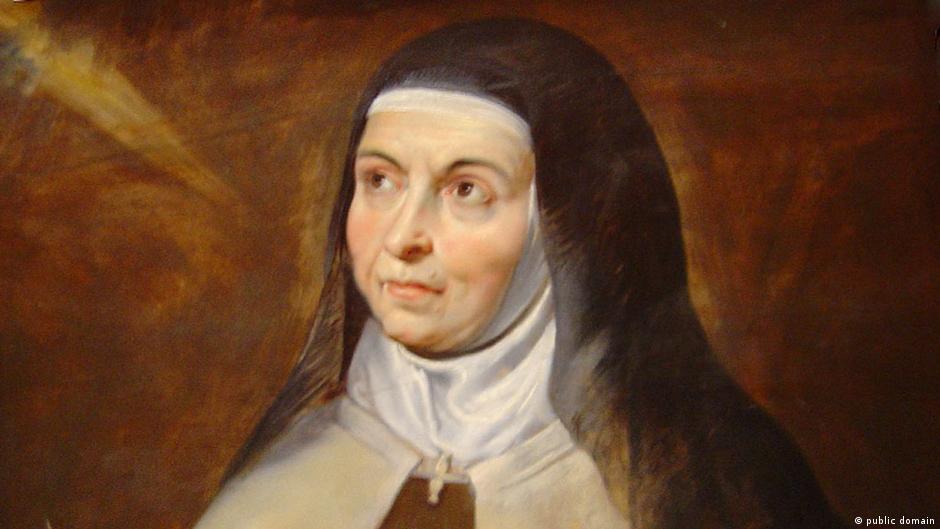 Zum 500 geburtstag von teresa von avila kultur dw - Teresa von avila zitate ...