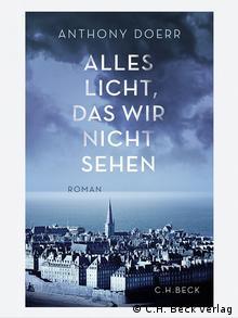 Buchcover Alles Licht, das wir nicht sehen von Anthony Doerr (Foto: Beck Verlag)
