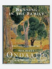 Running in The Family by Michael Ondaatje (2009)