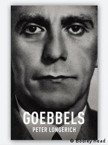 EINSCHRÄNKUNG Buchcover Goebbels by Peter Longerich (Bodley Head)