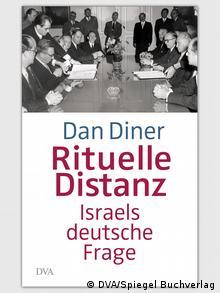 Buchcover zum Buch von Dan Diner: Rituelle Distanz - Israels deutsche Frage