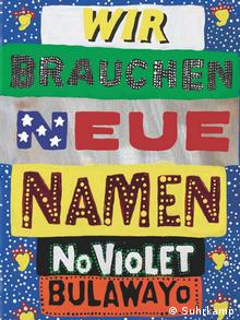 Buchcover NoViolet Bulawayo Wir brauchen neue Namen
