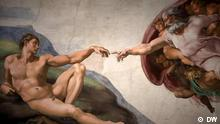 DW euromaxx Michelangelo - Die Erschaffung Adams 10.08.2015; Copyright: DW