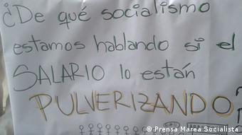 Una de las pancartas exhibidas durante una de las movilizaciones de Marea Socialista en Venezuela.