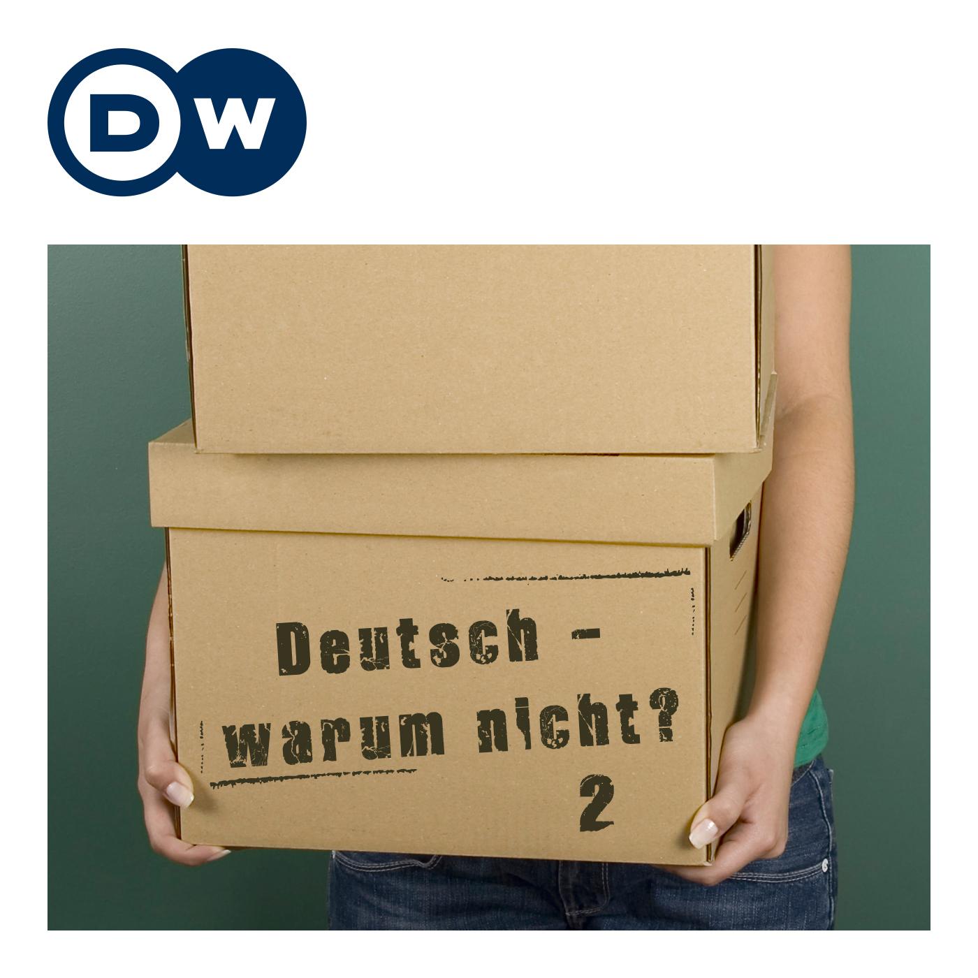 Deutsch - warum nicht? Serie 2   Deutsch lernen   Deutsche Welle