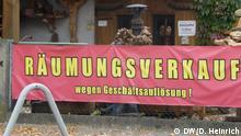 Freilassing Wirtschaftliche Situation prekär. Geschäft vor dem Aus - Räumungsverkauf. Copyright: DW/D. Heinrich