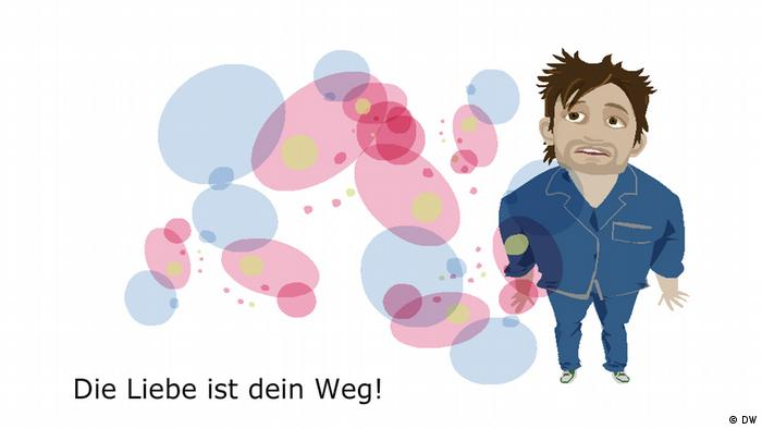 10. Die Liebe ist dein Weg! Love is your way.