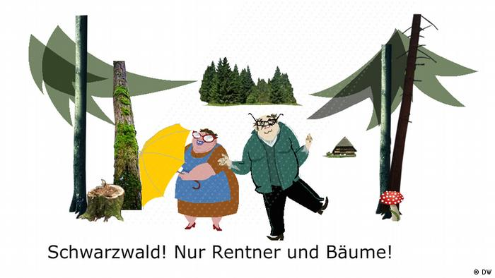 3. Schwarzwald! Hier gibt es nur Rentner und Bäume. Schwarzwald! Here there are only pensioners and trees.