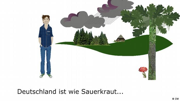 2. Deutschland ist wie Sauerkraut, man kann es nur lieben, wenn man damit aufgewachsen ist. Germany is like sauerkraut! You only like it if you've been brought up on it.