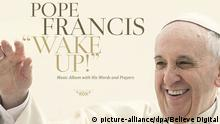 Papst Franziskus Musik Album Wake up CD Cover