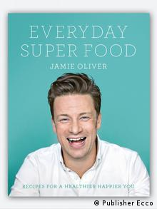Jamie Oliver Everyday Super Food , Copyright: Publisher Ecco