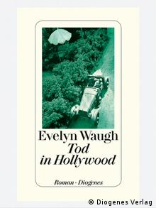 Buchcover Tod in Hollywood von Evelyn Waugh (Foto: Diogenes Verlag)
