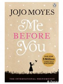 Jojo Moyes: Me Before You - Copyright: Penguin