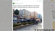 Screenshot Syrian Activist Jornalist Naji Al Jurf shoot dead in #Gaziantep by unknown gunman