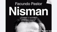 Buchcover Nisman: Mord oder Selbstmord