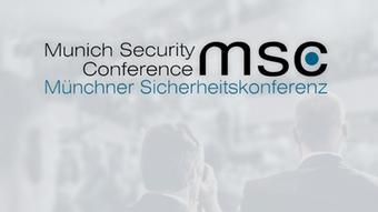 Webstream Münchener Sicherheitskonferenz MSC