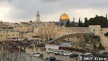 Übersicht auf die Klagemauer und den Felsendom in Jerusalem. Photo: Tania Krämer / DW