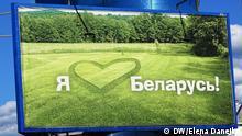 Bigboards (in der U-bahn und auf einer Straße in Minsk) Ich liebe Weißrussland. Foto: DW/Elena Danejko, Februar Schlüsselworter: Belarus, Weißrussland, weißrussische Sprache, sanfte Belarussisierung, Elena Danejko