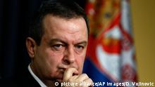 Serbien Außenminister Ivica Dacic