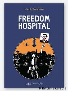 Book cover Freedom Hospital, by Hamid Sulaiman