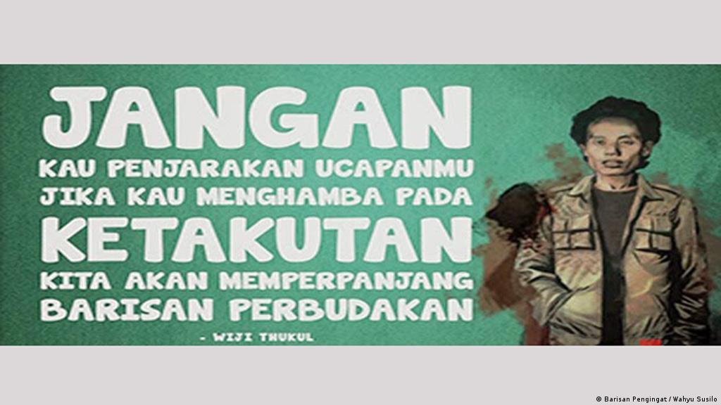 Wiji Thukul Dan Kata Kata Yang Tak Pernah Binasa Indonesia Laporan Topik Topik Yang Menjadi Berita Utama Dw 22 08 2016