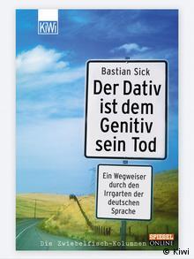 Buchcover Der Dativ ist dem Genitiv sein Tod. (Foto: Kiwi)