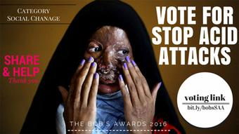 The BOBs 2016 Category Social Change Acid Attacks Voting link