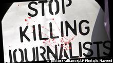 Pakistan Journalisten Mord Pressefreiheit Medien