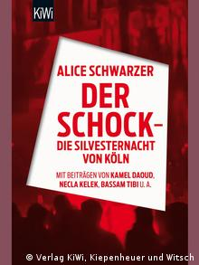 Der Schock - Die Silvesternacht von Köln, Copyright: Verlag KiWi, Kiepenheuer und Witsch.