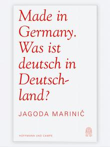 Book cover Made in Germany - was ist deutsch in Deutschland, by Jagoda Marinic
