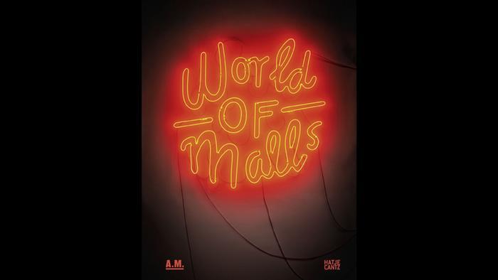 Book World of Malls, copyright: Hatje Cantz Verlag