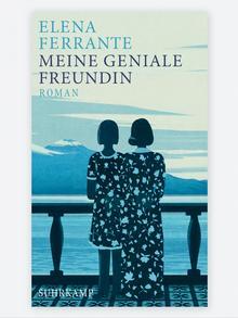 Cover des Buches Meine geniale Freundin von Elena Foto: Suhrkamp Verlag Ferrante