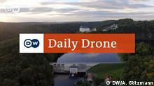 DW Daily Drone Schloss Burgk